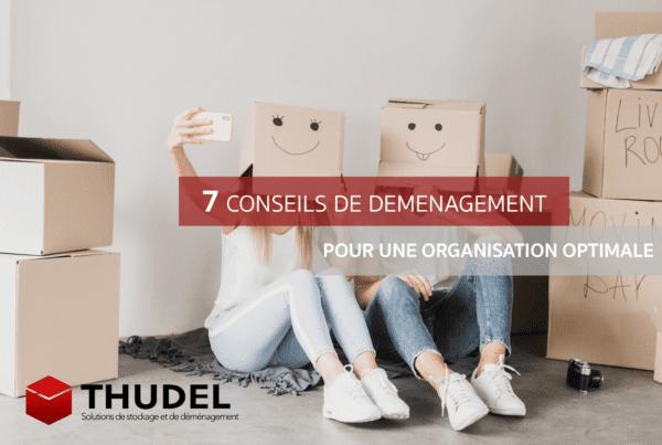 Thudel déménagement : 7 conseils pratiques